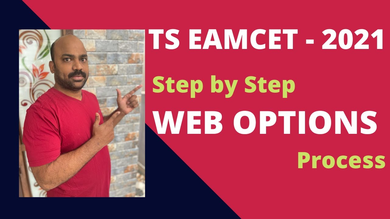 TS EAMCET - 2021 Step by Step WEB OPTIONS Process