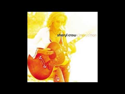 Sheryl Crow - C'mom, C'mon