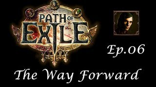 Path of Exile (Beta) 06 - The Way Forward