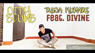 City Slums - Raja Kumari feat. DIVINE | Dance Choreography | Hip Hop | By Ayush