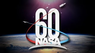 NASA 60th: Home, Sweet Home