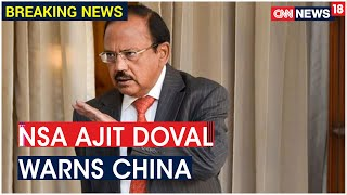 After Rajnath Singh & Bhagwat, NSA Ajit Doval Warns China, Says 'Will Fight Where Threat Emerges'