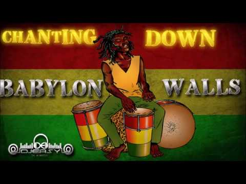 Reggae Chanting Down The Walls Of Babylon Mixtape Mix by djeasy