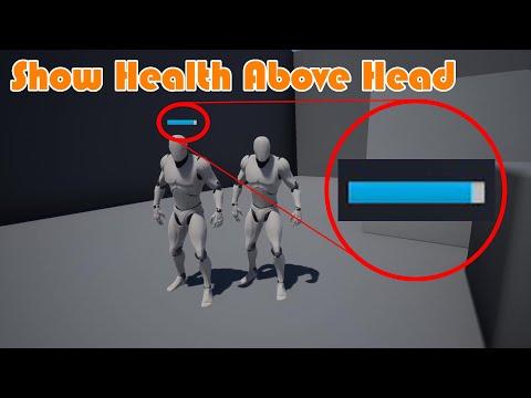 Show Health (Progress Bar) Above Widget | Floating Widget - Unreal Engine 4 Tutorial
