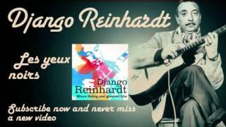Django Reinhardt - Les yeux noirs - Official