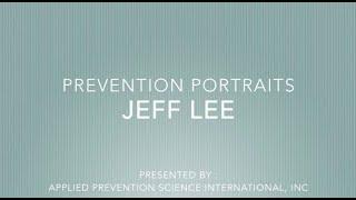 APSI PREVENTION PORTRAITS   JEFF LEE