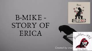 B-Mike - Story of Erica (LYRICS!!!)
