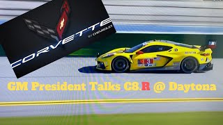 GM President Mark Reuss talks Corvette C8.R racing at Daytona