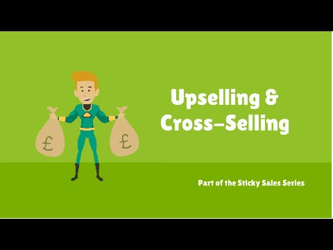 Free Sales Training Video: Upselling and Cross Selling