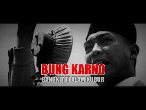 SEDIH!!!  BUNG KARNO BANGKIT DARI KUBUR - LAINPUISI SUNDA