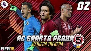FIFA 18 CZ | Kariéra za SPARTU PRAHA | #02 | MEGA PŘESTUP a První Ligový Zápas!