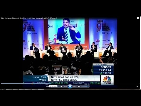 CNBC Mint Special 19 March 2016 Mr  Rishi Gupta, MD & CEO, FINO PayTech