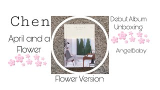 Download CHEN-Debut Album Unboxing-April and a Flower Mp3