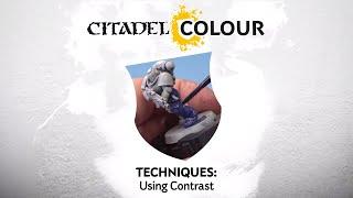Citadel Colour – Using Contrast