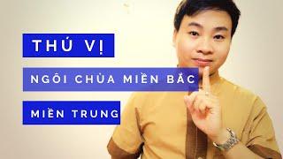 Khác nhau giữa Chùa miền Bắc và Chùa miền Trung | Phổ Minh Vlog
