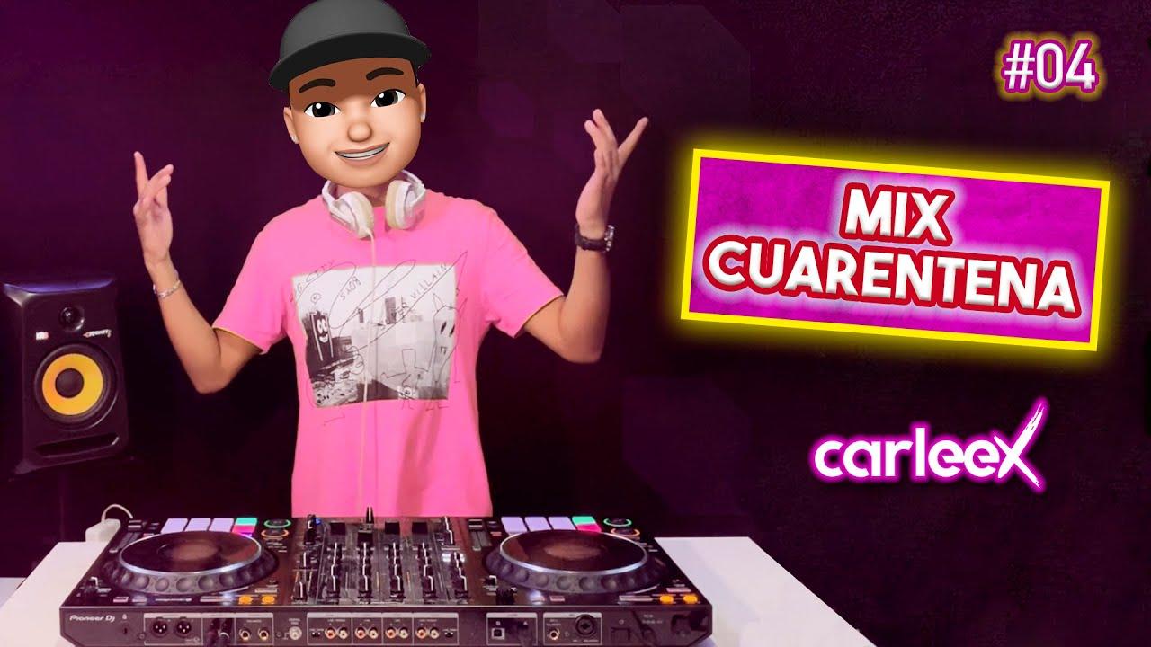 Download MIX CUARENTENA 2020 #04   Mix Reggaetón 2020   CARLEEX