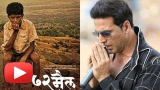 Akshay Kumar's First Marathi Movie 72 Mail Trapped In Controversy!