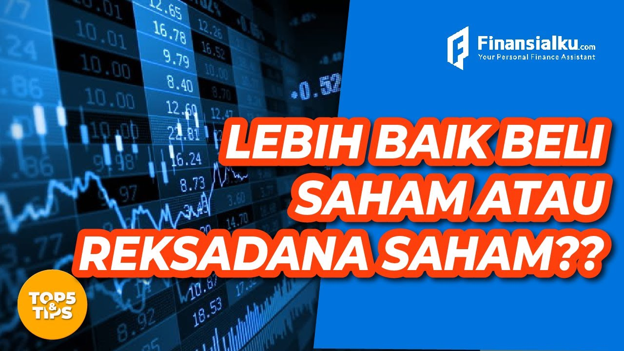 video apa sih perbedaan reksa dana saham dan saham