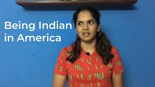 Being Indian in America