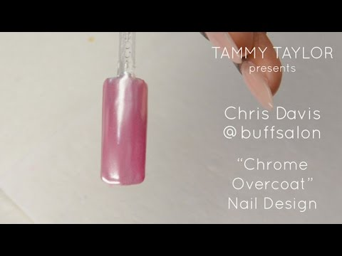 ♡ Tammy Taylor presents Chrome Overcoat Nail Design by Chris Davis