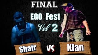 Shair vs Klan FINAL EGO Fest Vol 2 Full HD