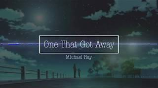 Michael Ray One That Got Away Nightcore.mp3