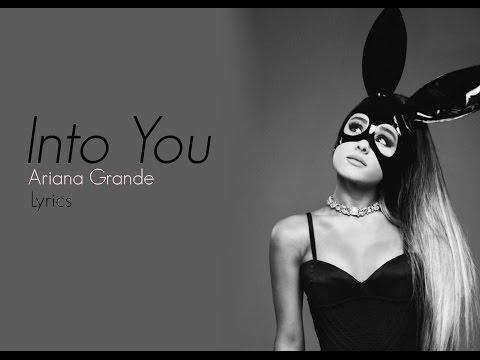 Into You - Ariana Grande lyrics