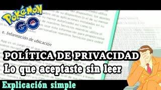 Política de Privacidad : Explicación de lo que no leíste - POKEMON GO// LonssoPlays.mp3