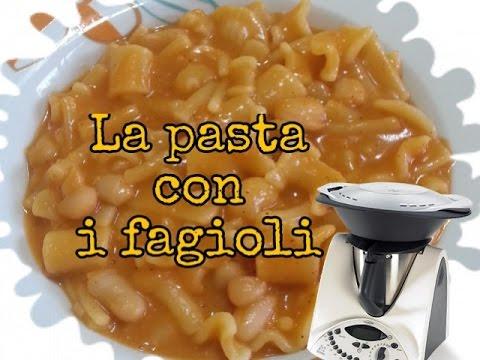 Ricette bimby la pasta con i fagioli youtube for Ricette con la pasta