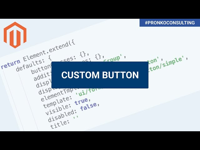 Custom Button UI Component in Magento 2.3