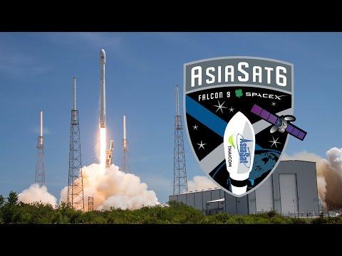 AsiaSat 6 | Falcon 9 Launch