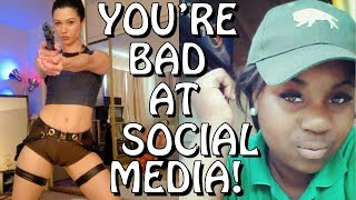 You're Bad at Social Media! #62