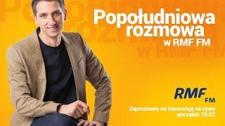 Michał Laskowski gościem Popołudniowej rozmowy w RMF FM - Na żywo