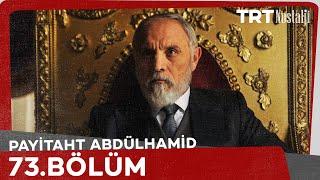 Payitaht Abdülhamid 73. Bölüm
