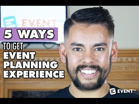 5 Ways to Get Event Planning Experience