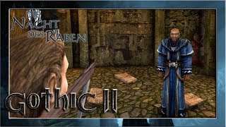 Der neurotische Wassermagier #11 ⚔️ Gothic 2: Die Nacht des Raben | Let's Play