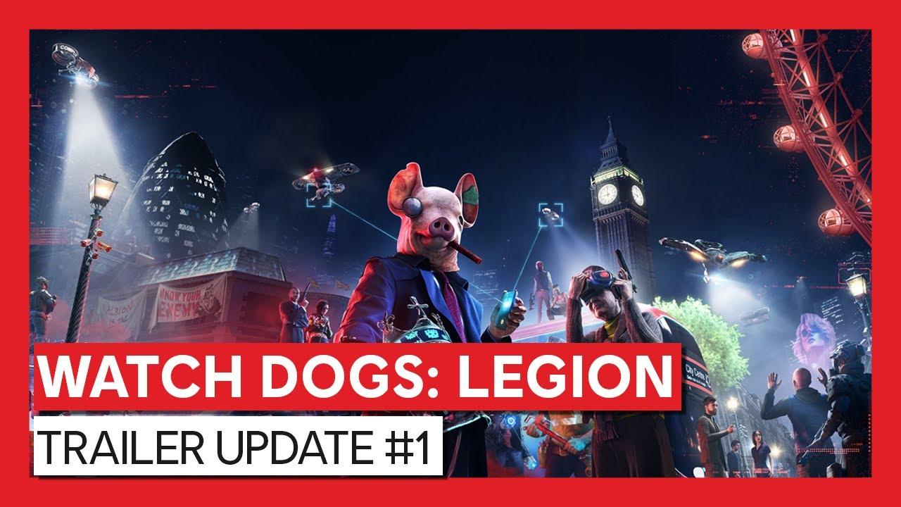 Watch Dogs: Legion – Trailer Update #1