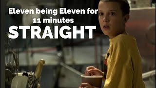 Eleven Being Eleven For 11 Minutes Straight