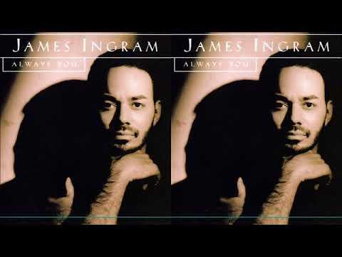 Let Me Love You This Way ♫ James Ingram