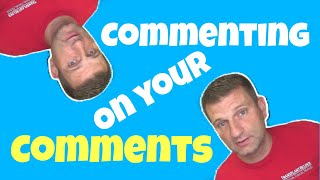 Commenting On Comments | Q&A