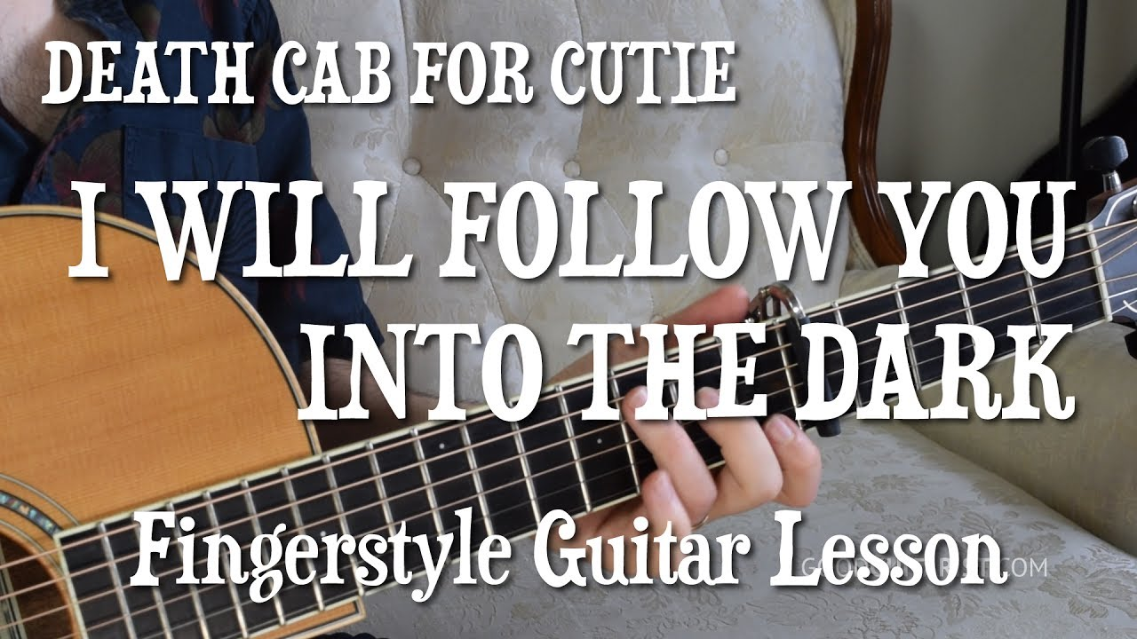 I Will Follow You Into The Dark Guitar Tutorial Exactly Like The