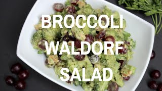 Easy Healthy Broccoli Waldorf Salad (dairy-free, Gluten-free)