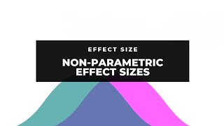 Tutorial: Effect Sizes - Part 4 (non-parametric effect sizes)