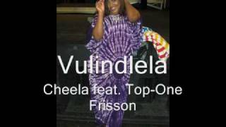 "CHEELA-""Vulindlela"" feat. Top-One Frisson ( Brenda Fassie )"