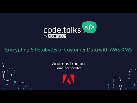 code.talks 2017 - ​​Encrypting 6 Petabytes of Customer Data with AWS KMS (Andreas Gudian)