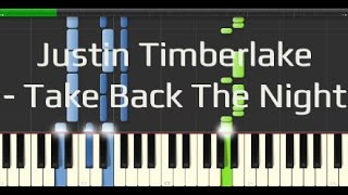 Justin Timberlake - Take Back The Night (Synthesia Piano Tutorial 100% [Easy])