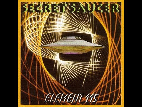 Secret Saucer - Element 115 (2005) Full Album