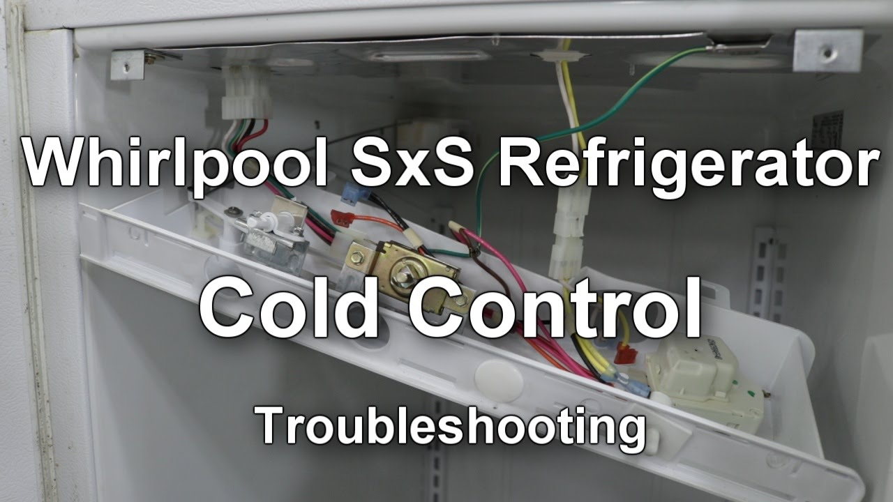 small resolution of whirlpool side by side refrigerator cold control thermostat troubleshooting youtube