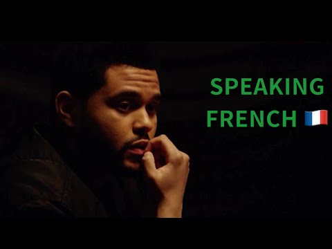 THE WEEKND SPEAKING FRENCH