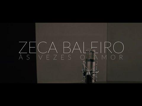 Zeca Baleiro – Às Vezes o Amor (Letra)